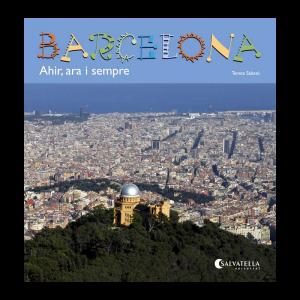 Barcelona, ahir ara i sempre